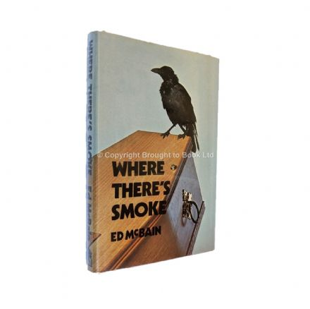 Where There's Smoke Signed by Ed McBain​​​​​​​ First Edition Hamish Hamilton 1975
